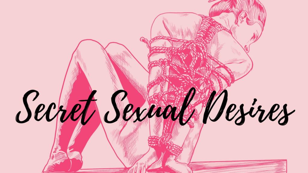 Secret Sexual Desires